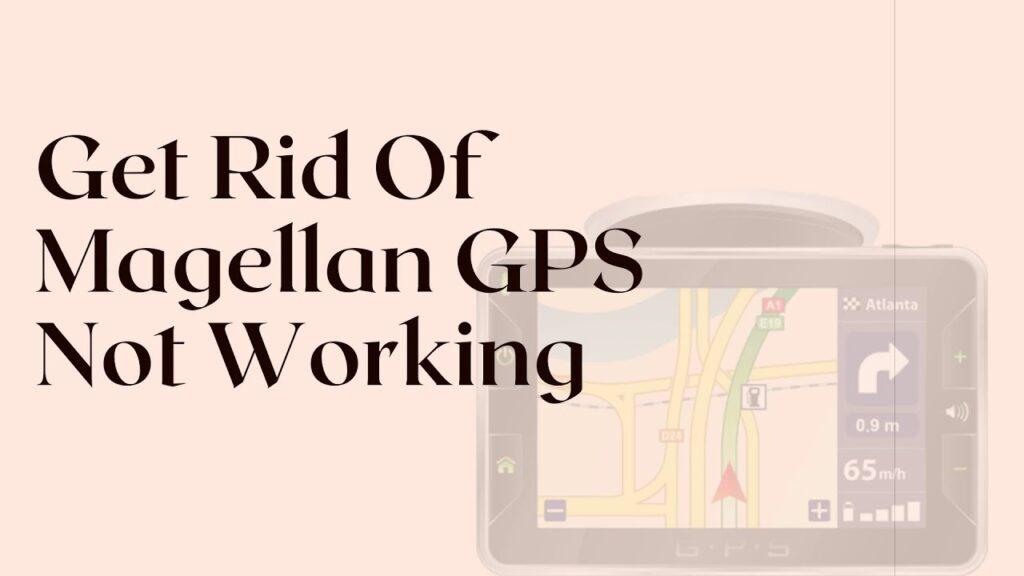Magellan GPS Not Working